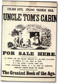 You And Your Group Will Reserach The Novel Unlce Tomu0027s Cabin And The Author  Harriet Beecher Stowe. Using What You Have Been Learning About The  Abolitionist ...